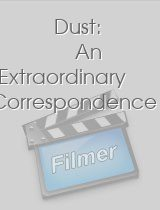 Dust An Extraordinary Correspondence