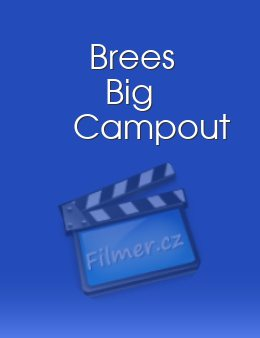 Brees Big Campout download