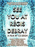See You at Regis Debray