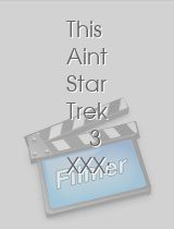 This Aint Star Trek 3 XXX: This Is a Parody