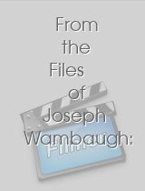 From the Files of Joseph Wambaugh A Jury of One