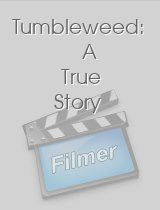 Tumbleweed: A True Story download