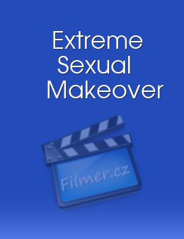 Extreme Sexual Makeover download