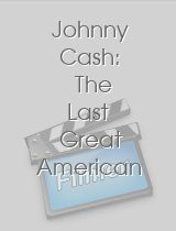 Johnny Cash The Last Great American