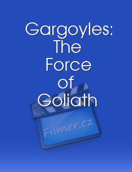 Gargoyles The Force of Goliath