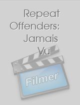 Repeat Offenders: Jamais Vu download