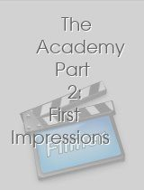 The Academy Part 2 First Impressions