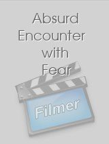 Absurd Encounter with Fear