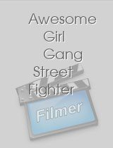 Awesome Girl Gang Street Fighter