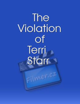 The Violation of Terri Starr