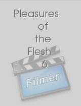 Pleasures of the Flesh 6