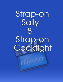 Strap-on Sally 8 Strap-on Cockfight