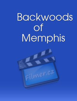 Backwoods of Memphis download