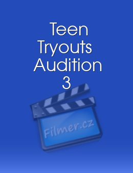 Teen Tryouts Audition 3