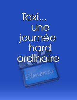 Taxi... une journée hard ordinaire download