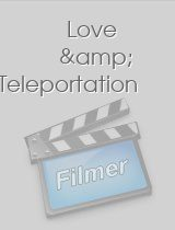 Love & Teleportation download