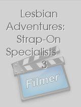 Lesbian Adventures: Strap-On Specialists 3
