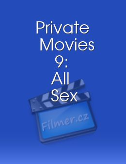 Private Movies 9: All Sex download