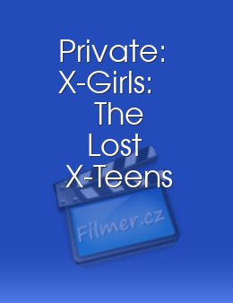 Private: X-Girls: The Lost X-Teens