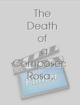 The Death of a Composer Rosa a Horse Drama