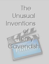 The Unusual Inventions of Henry Cavendish