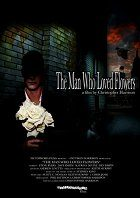 The Man Who Loved Flowers