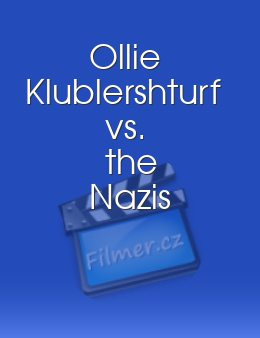 Ollie Klublershturf vs the Nazis