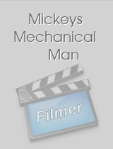 Mickeys Mechanical Man
