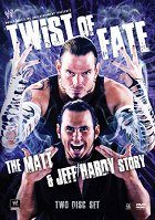 WWE Twist of Fate The Matt and Jeff Hardy Story