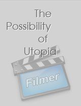 The Possibility of Utopia