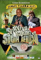 Schuks Tshabalalas Survival Guide to South Africa