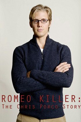 Romeo Killer The Chris Porco Story