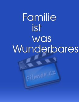 Familie ist was Wunderbares download