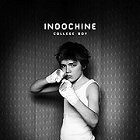 Indochine - College Boy