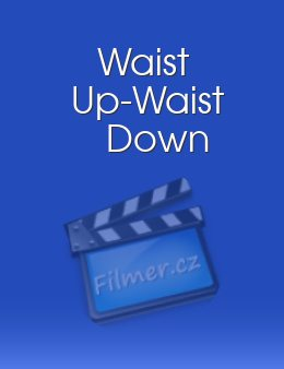 Waist Up-Waist Down download