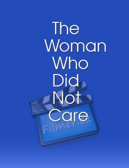 The Woman Who Did Not Care