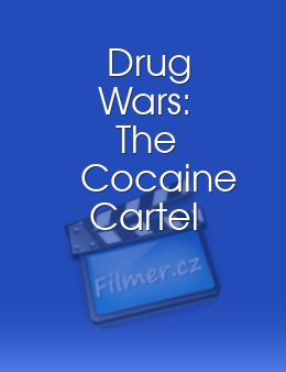 Drug Wars The Cocaine Cartel