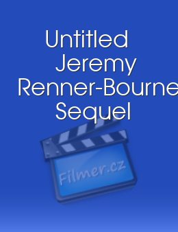 Untitled Jeremy Renner-Bourne Sequel