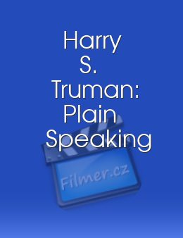 Harry S. Truman: Plain Speaking