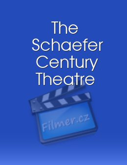 The Schaefer Century Theatre