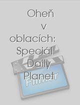 Oheň v oblacích: Speciál Daily Planet download