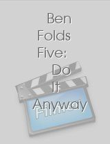 Ben Folds Five Do It Anyway