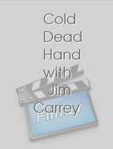 Cold Dead Hand with Jim Carrey