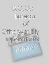 B.O.O Bureau of Otherworldly Operations