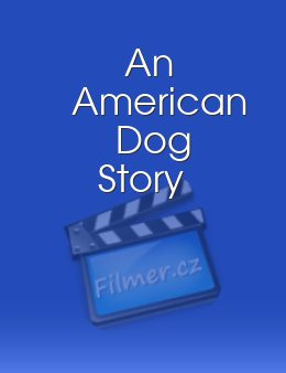 An American Dog Story