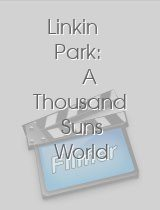 Linkin Park: A Thousand Suns World Tour