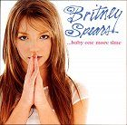 Britney Spears ...Baby One More Time