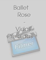 Ballet Rose - Vidas Proibidas download