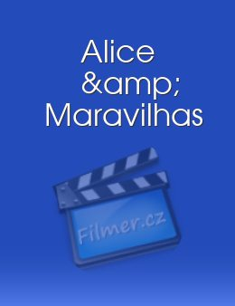 Alice & Maravilhas download