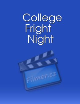 College Fright Night